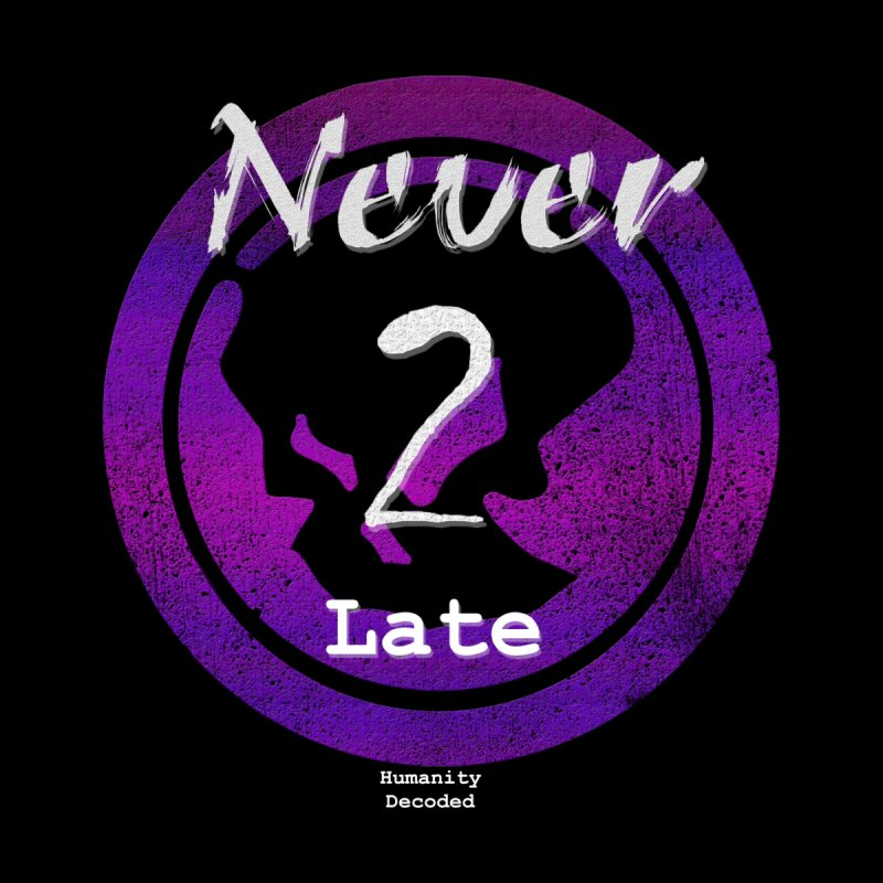 Phantom Never 2 late (white on black) by phantom's Artist Shop
