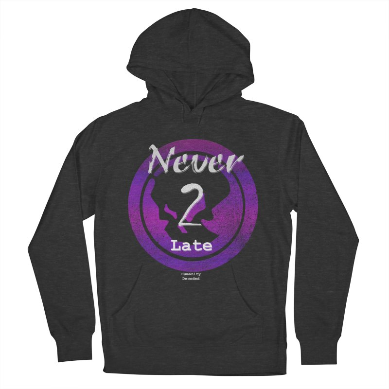 Phantom Never 2 late (white on black) Men's Pullover Hoody by phantom's Artist Shop