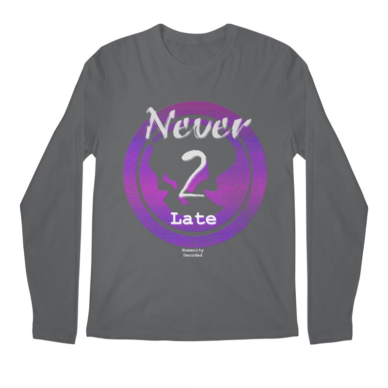 Phantom Never 2 late (white on black) Men's Regular Longsleeve T-Shirt by phantom's Artist Shop