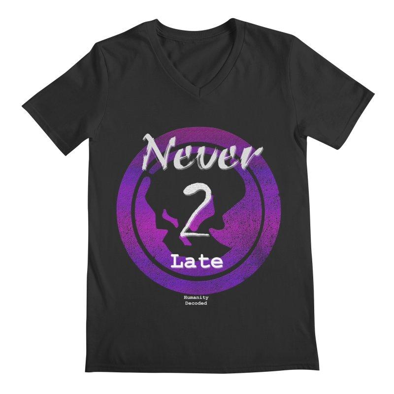 Phantom Never 2 late (white on black) Men's V-Neck by phantom's Artist Shop