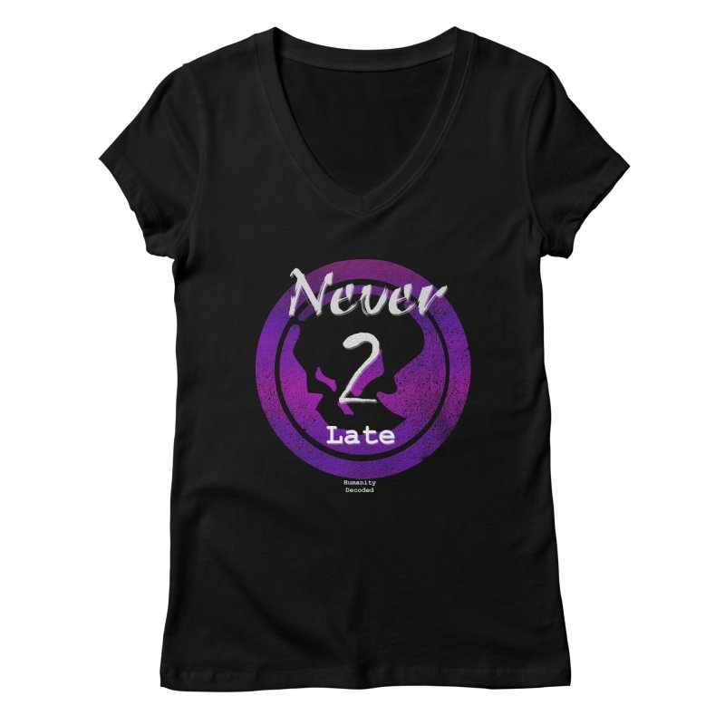 Phantom Never 2 late (white on black) Women's Regular V-Neck by phantom's Artist Shop