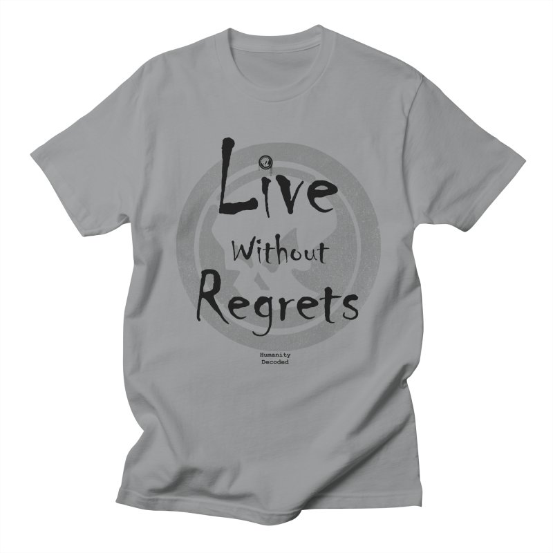Phantom Live Without Regrets Men's Regular T-Shirt by phantom's Artist Shop