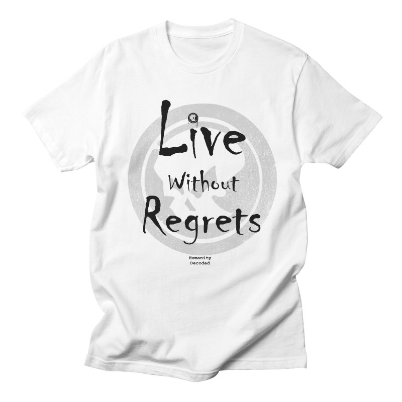 Phantom Live Without Regrets Men's Regular T-Shirt by phantom's Artist Shop