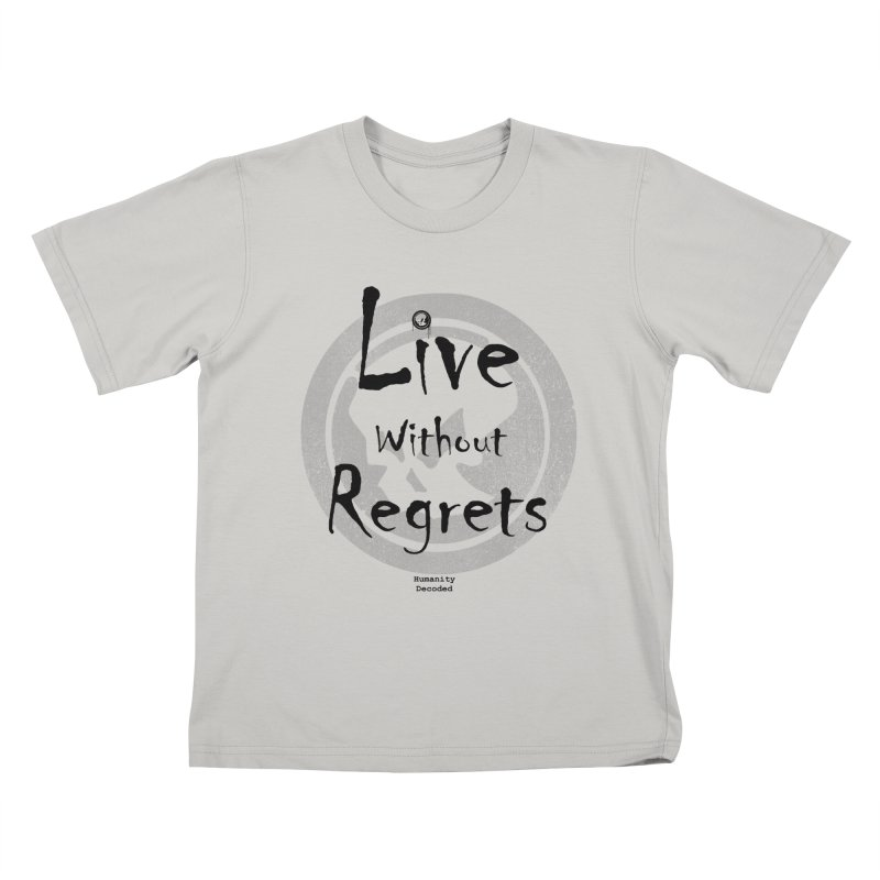 Phantom Live Without Regrets Kids T-shirt by phantom's Artist Shop