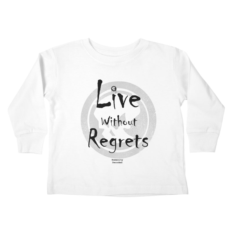 Phantom Live Without Regrets Kids Toddler Longsleeve T-Shirt by phantom's Artist Shop