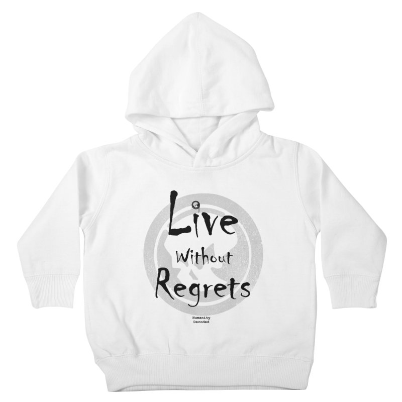Phantom Live Without Regrets Kids Toddler Pullover Hoody by phantom's Artist Shop