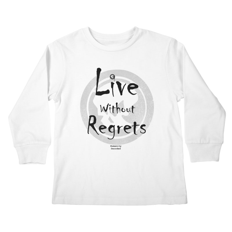 Phantom Live Without Regrets Kids Longsleeve T-Shirt by phantom's Artist Shop