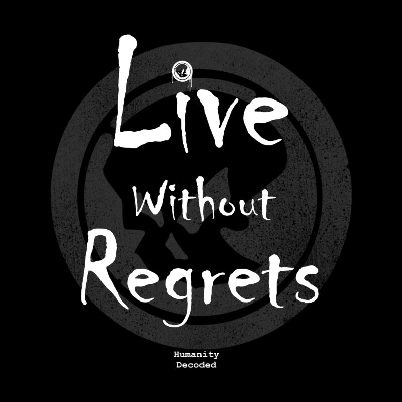 Phantom Live Without Regrets (white on black) Women's Tank by phantom's Artist Shop