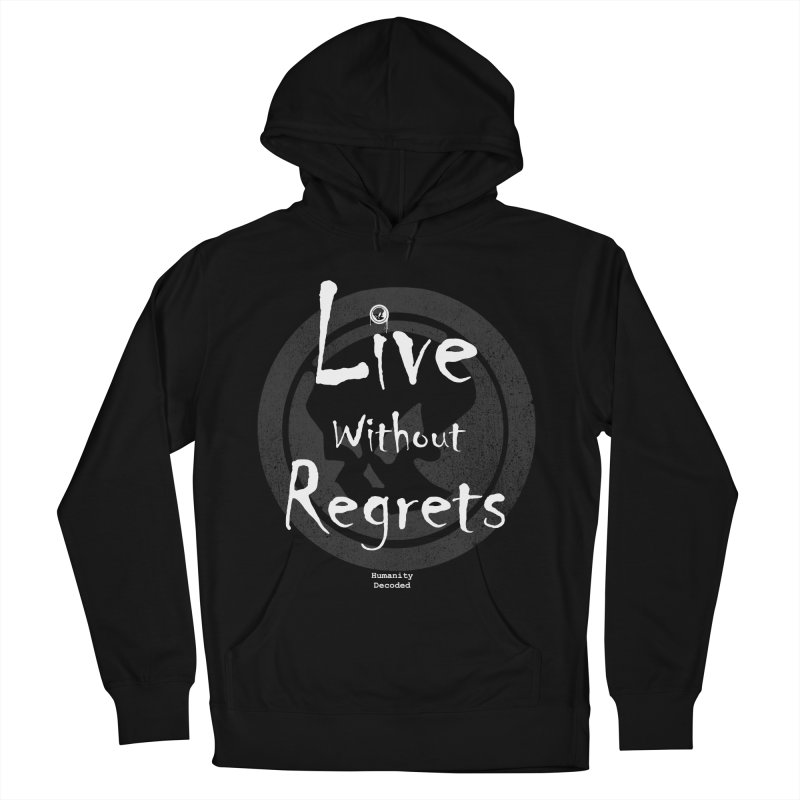Phantom Live Without Regrets (white on black) Men's Pullover Hoody by phantom's Artist Shop