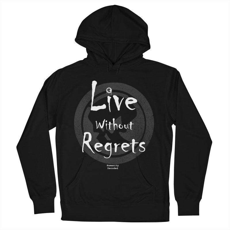 Phantom Live Without Regrets (white on black) Men's Pullover Hoody by phantom's Artist Shop