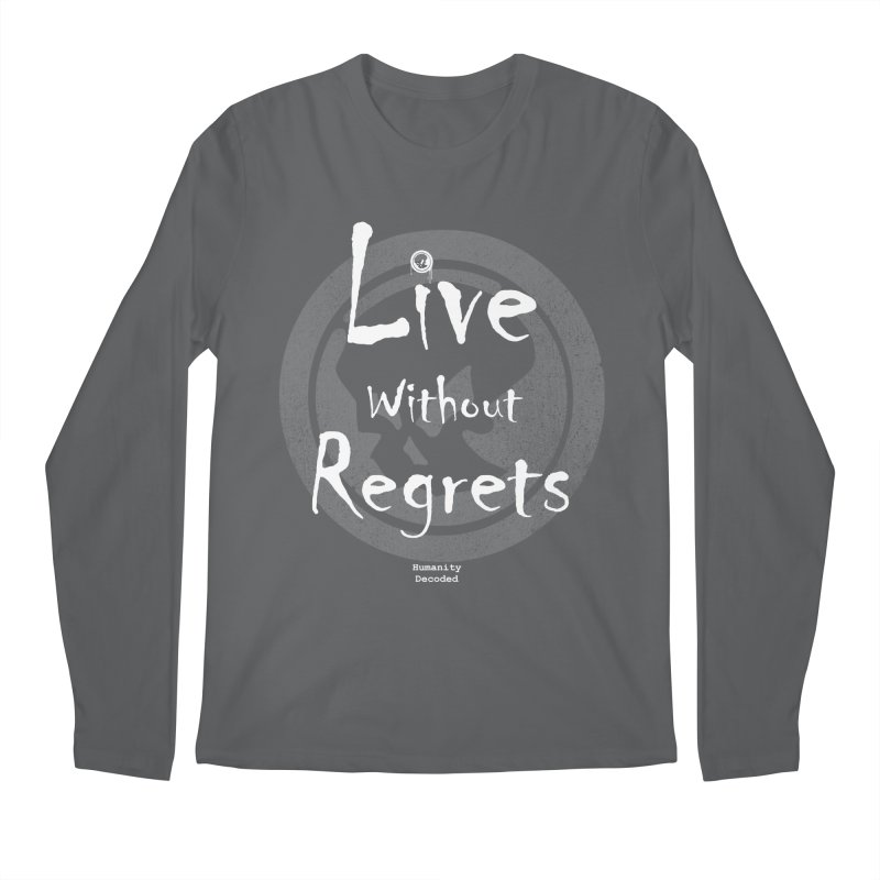 Phantom Live Without Regrets (white on black) Men's Regular Longsleeve T-Shirt by phantom's Artist Shop