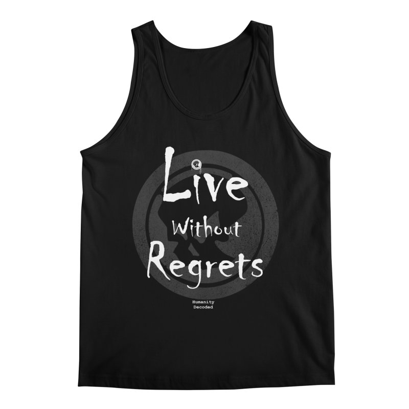 Phantom Live Without Regrets (white on black) Men's Regular Tank by phantom's Artist Shop