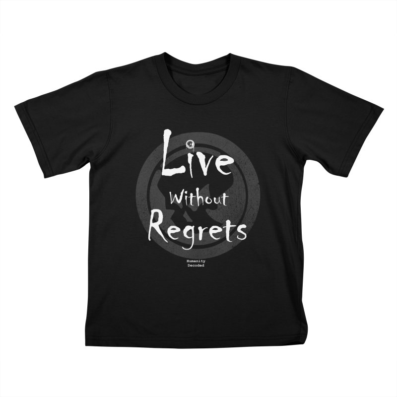 Phantom Live Without Regrets (white on black) Kids T-shirt by phantom's Artist Shop