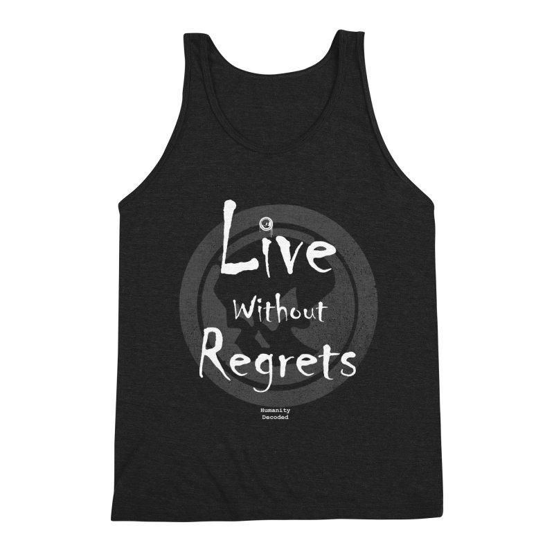 Phantom Live Without Regrets (white on black) Men's Triblend Tank by phantom's Artist Shop