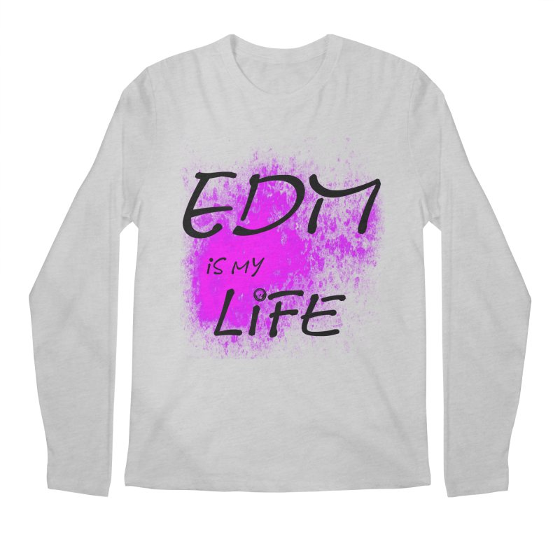 Phantom EDM is my Life Men's Regular Longsleeve T-Shirt by phantom's Artist Shop