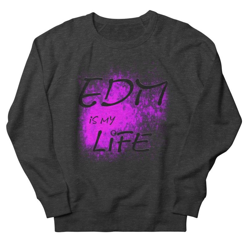 Phantom EDM is my Life Men's French Terry Sweatshirt by phantom's Artist Shop