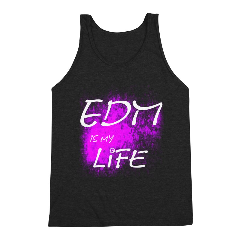 Phantom EDM is my Life W/B Men's Triblend Tank by phantom's Artist Shop