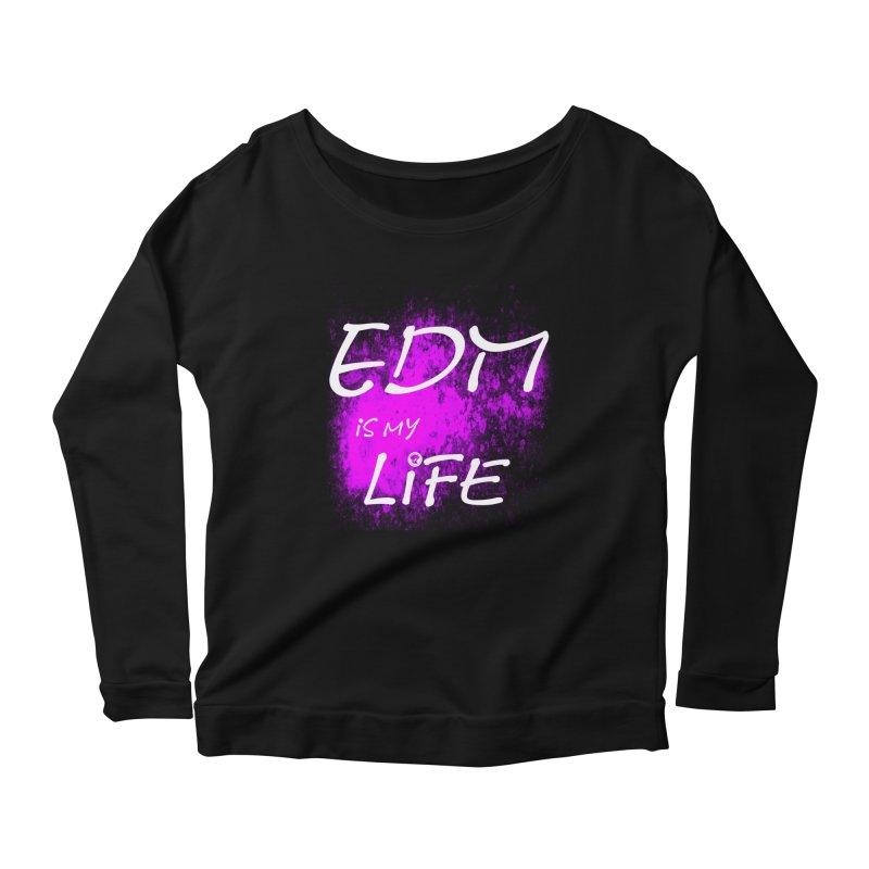 Phantom EDM is my Life W/B Women's Scoop Neck Longsleeve T-Shirt by phantom's Artist Shop