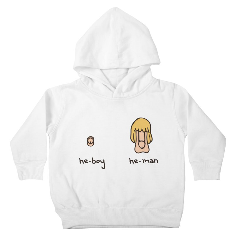 Becoming A He-Man Kids Toddler Pullover Hoody by phildesignart's Artist Shop