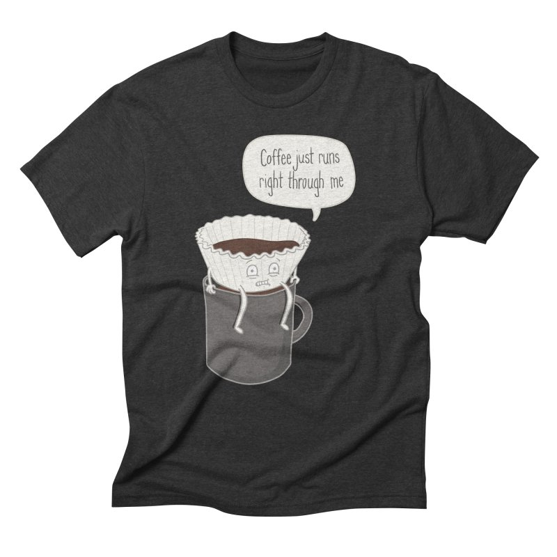 Coffee Runs Men's Triblend T-Shirt by Phildesignart