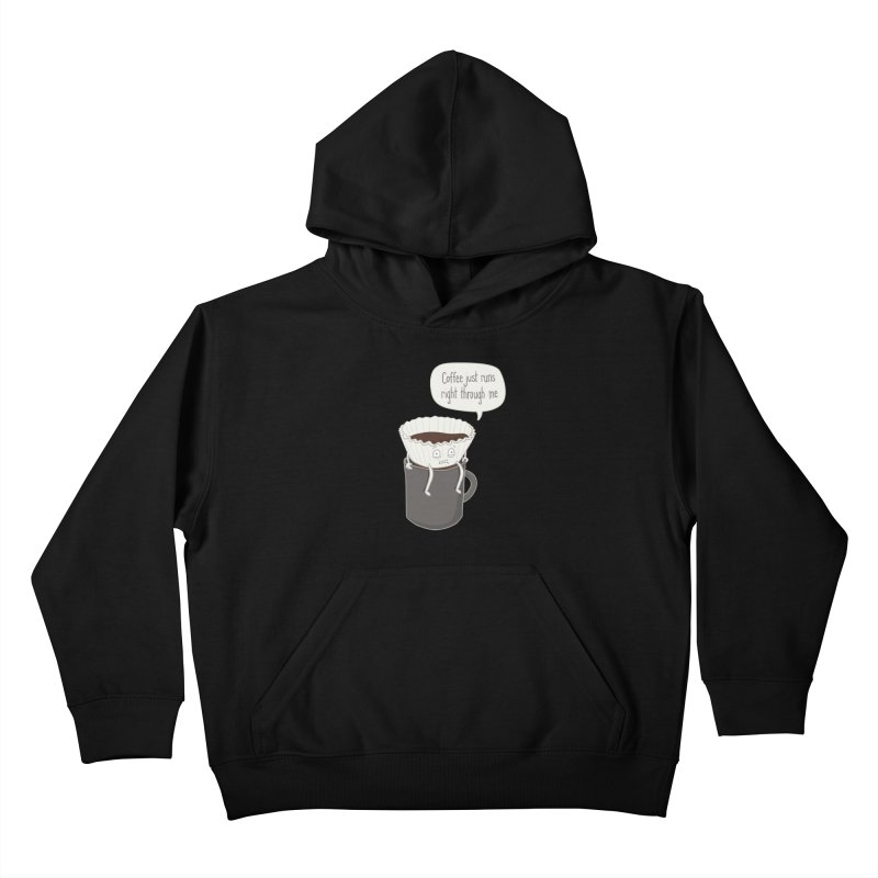 Coffee Runs Kids Pullover Hoody by Phildesignart