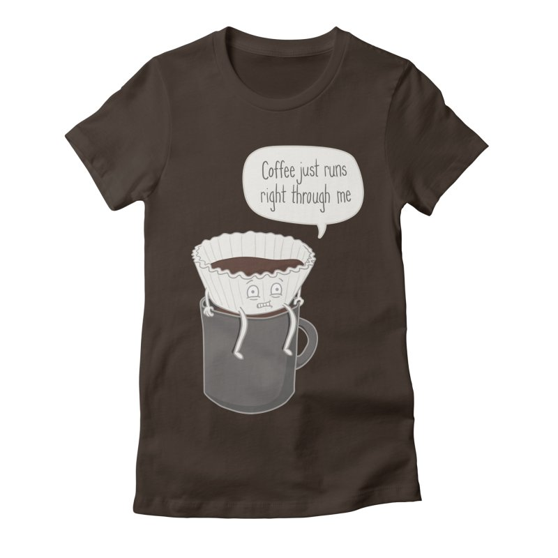 Coffee Runs Women's Fitted T-Shirt by Phildesignart