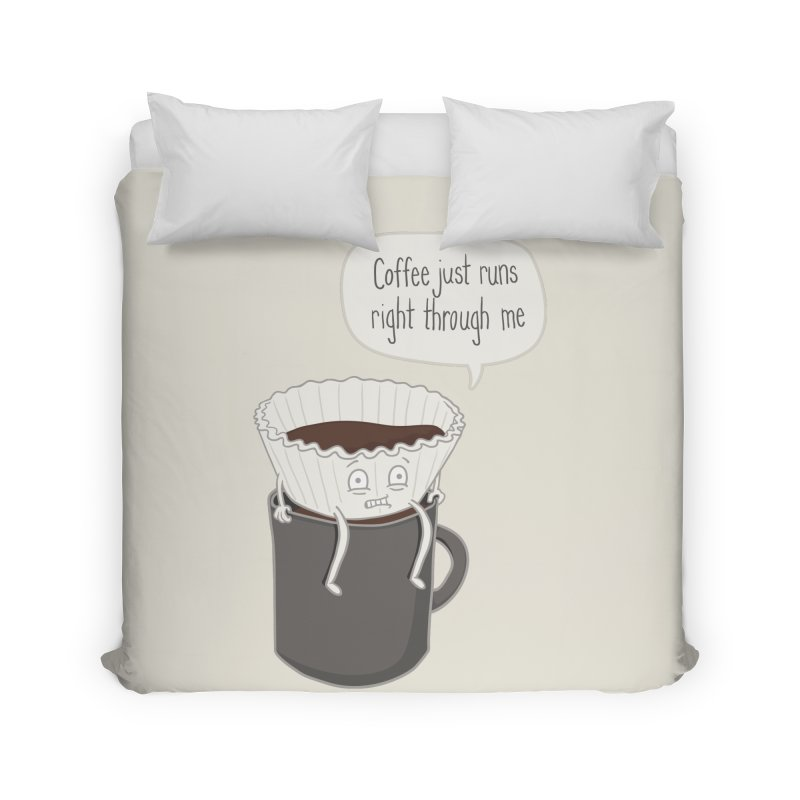 Coffee Runs Home Duvet by Phildesignart