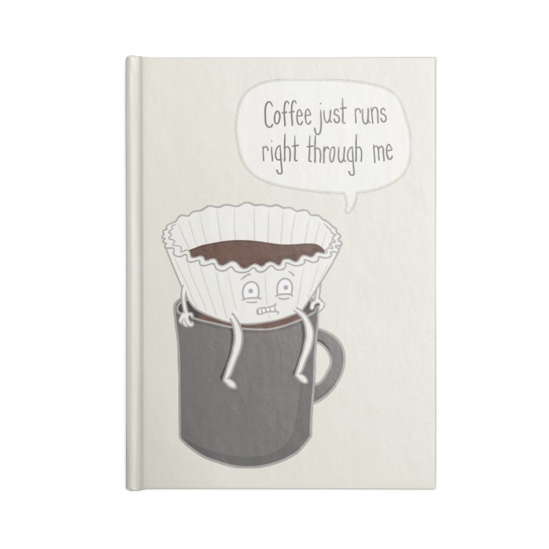 Coffee Runs Accessories Notebook by Phildesignart