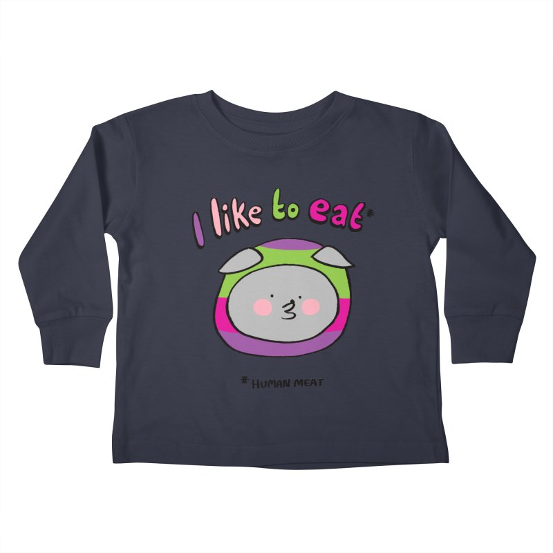 I Like To Eat  Kids Toddler Longsleeve T-Shirt by Philippa Rice's Shop
