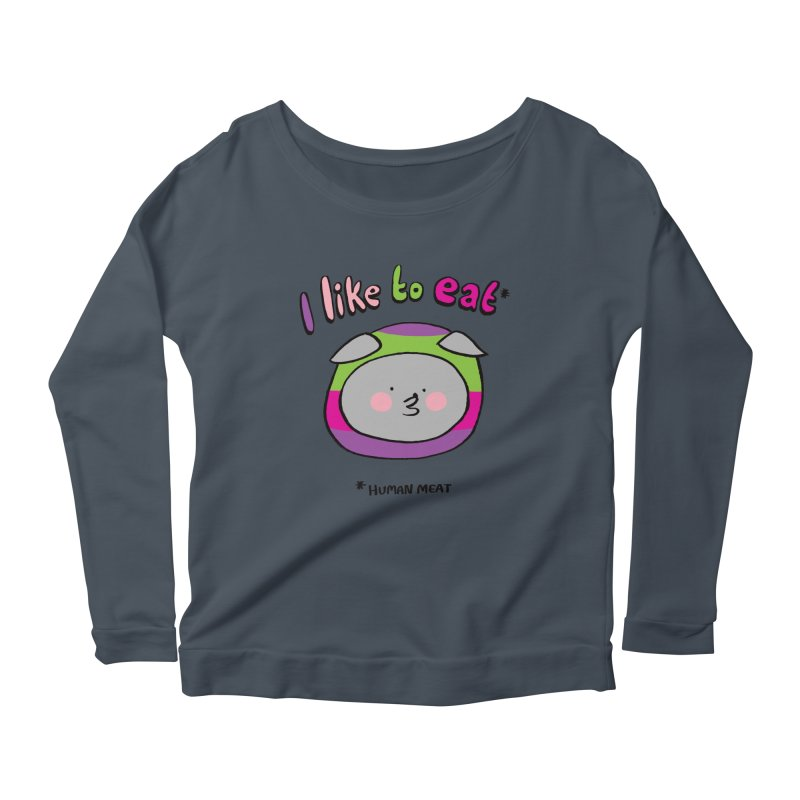 I Like To Eat  Women's Scoop Neck Longsleeve T-Shirt by Philippa Rice's Shop