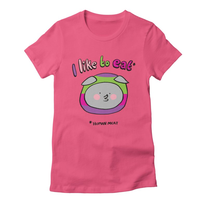 I Like To Eat  Women's Fitted T-Shirt by Philippa Rice's Shop