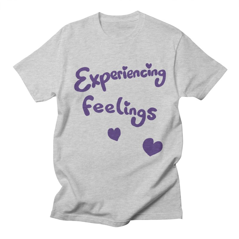 EXPERIENCING FEELINGS Women's Unisex T-Shirt by Philippa Rice's Shop
