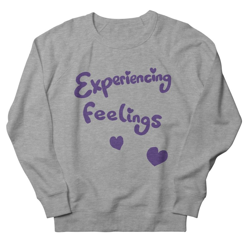 EXPERIENCING FEELINGS Men's French Terry Sweatshirt by Philippa Rice's Shop