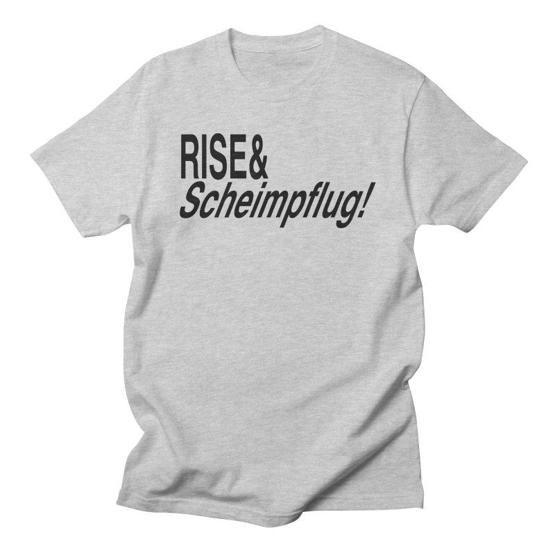 Rise & Scheimpflug! (black text) Men's T-Shirt by phillipolive's Artist Shop