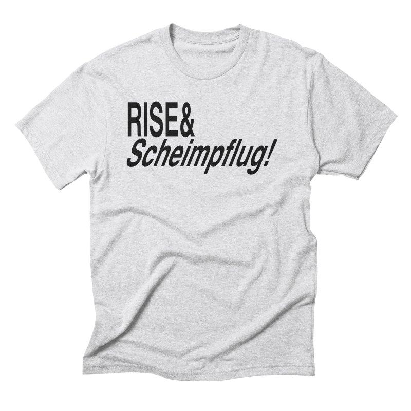 Rise & Scheimpflug! (black text) Men's Triblend T-shirt by phillipolive's Artist Shop