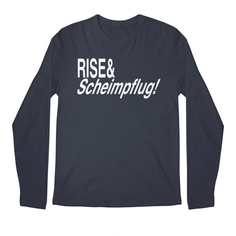 Rise & Scheimpflug! (white text) Men's Longsleeve T-Shirt by phillipolive's Artist Shop