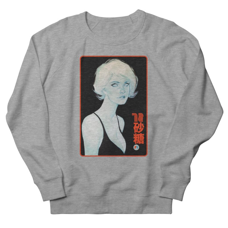 Sugar 72 Women's French Terry Sweatshirt by Phil Noto's Shop