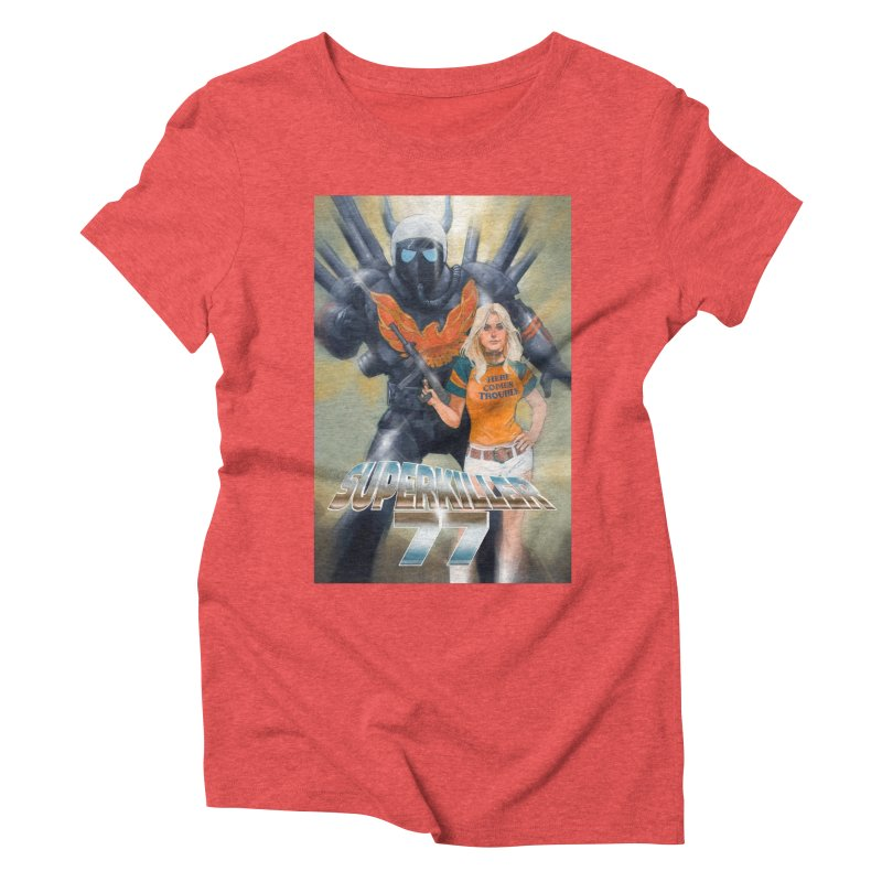 Superkiller 77 Women's Triblend T-Shirt by Phil Noto's Shop