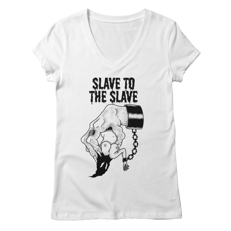 Slave To The Slave Women's V-Neck by Phil Ryan's Artist Shop