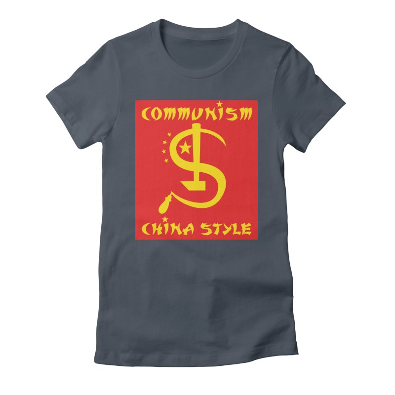 Communism China Style Women's T-Shirt by philscarr's Artist Shop
