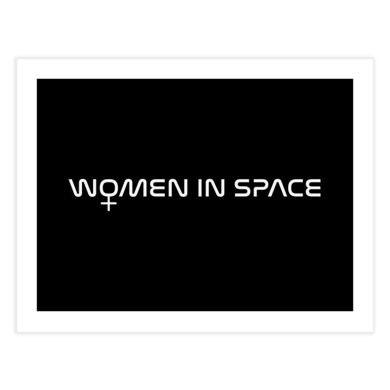 Women in Space Home Fine Art Print by Photon Illustration's Artist Shop