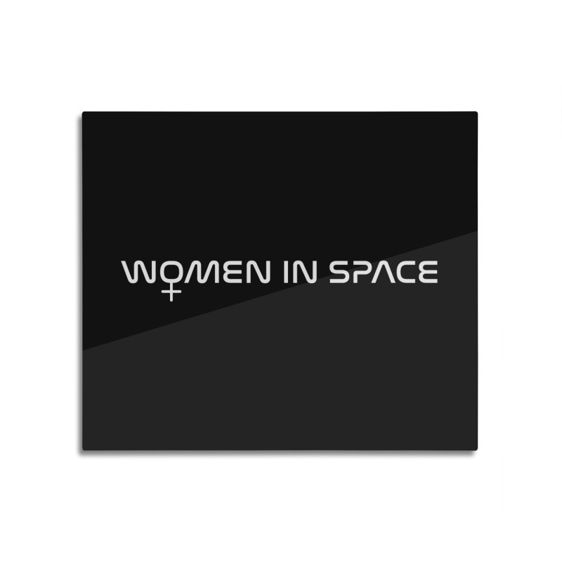 Women in Space Home Mounted Aluminum Print by Photon Illustration's Artist Shop