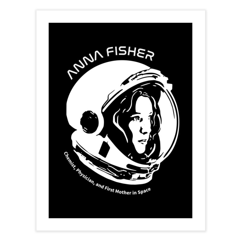 Women in Space: Anna Fisher Home Fine Art Print by Photon Illustration's Artist Shop