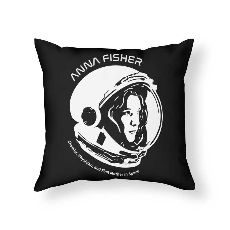 Women in Space: Anna Fisher Home Throw Pillow by Photon Illustration's Artist Shop