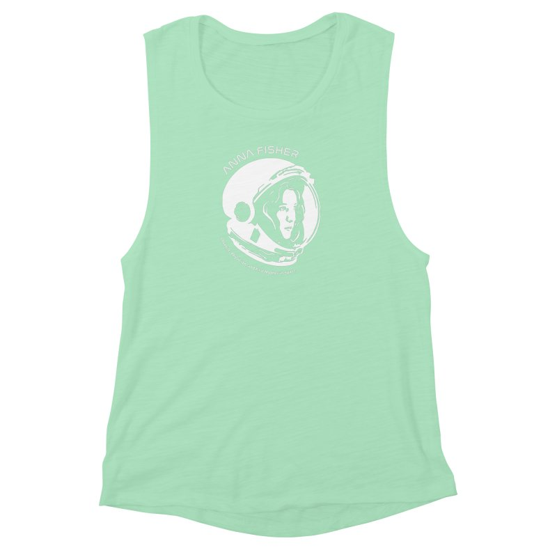 Women in Space: Anna Fisher Women's Muscle Tank by Photon Illustration's Artist Shop