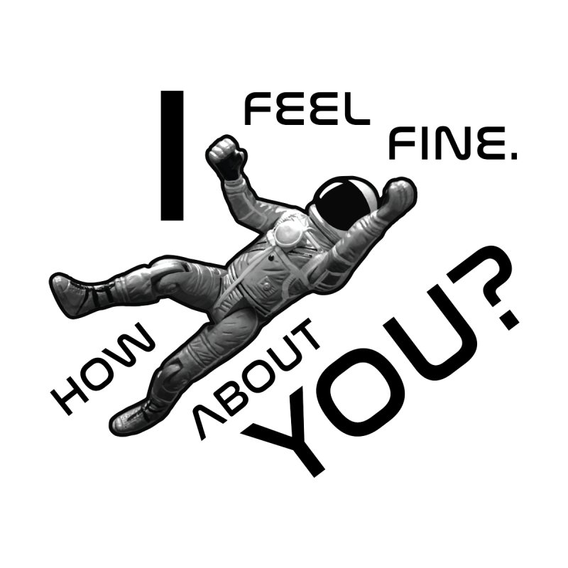 Apollo: I Feel Fine. How About You? by Photon Illustration's Artist Shop