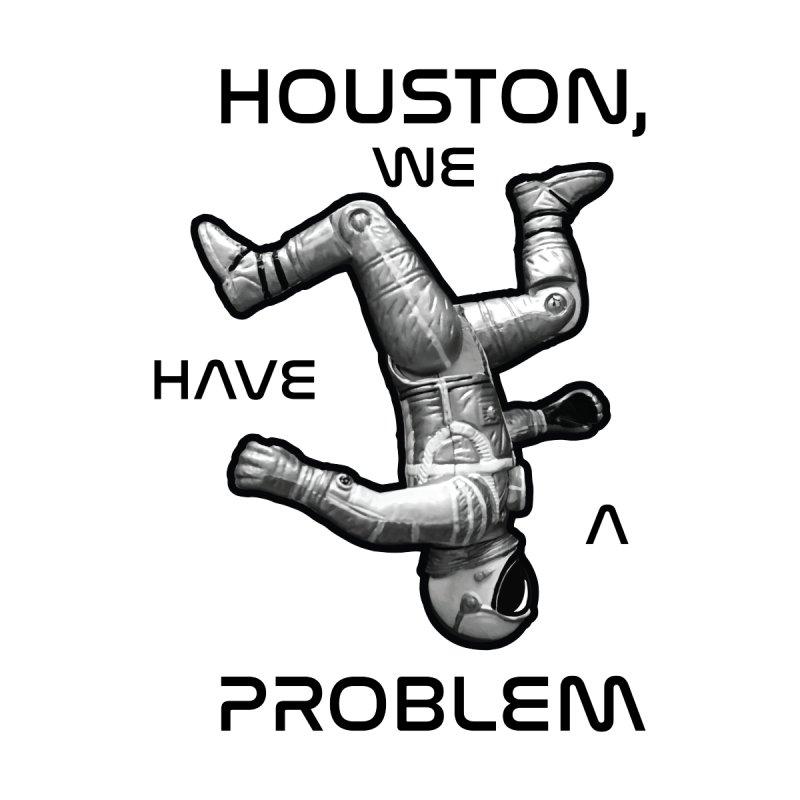 Apollo: Houston We Have A Problem by Photon Illustration's Artist Shop
