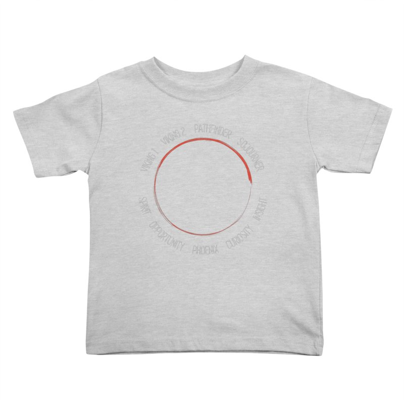 Mission: Mars on the Ground Kids Toddler T-Shirt by Photon Illustration's Artist Shop