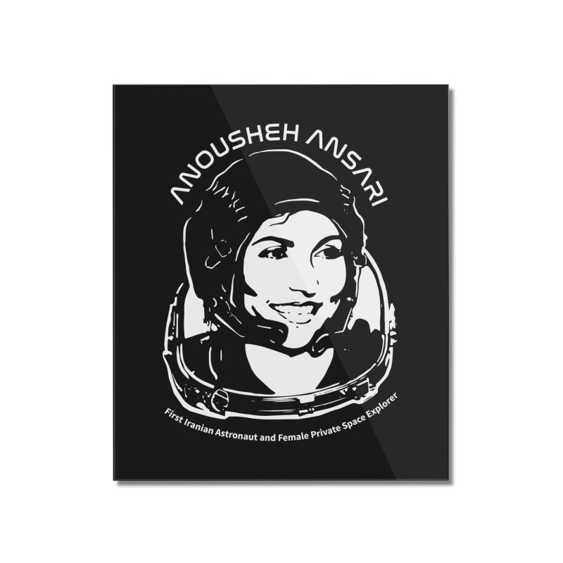 Women in Space: Anousheh Ansari Home Mounted Acrylic Print by Photon Illustration's Artist Shop