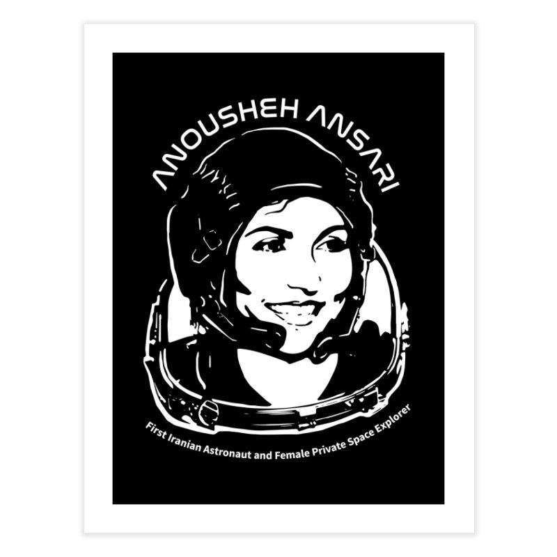 Women in Space: Anousheh Ansari Home Fine Art Print by Photon Illustration's Artist Shop